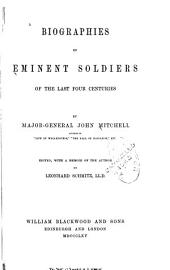 Biographies of Eminent Soldiers of the Last Four Centuries