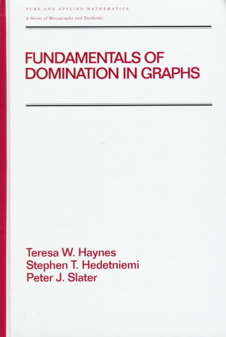 Fundamentals of Domination in Graphs
