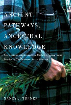 Ancient Pathways  Ancestral Knowledge PDF