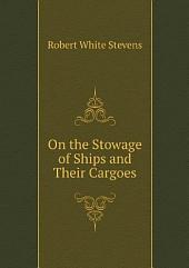 On the stowage of ships and their cargoes