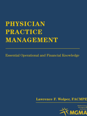 Physician Practice Management  use Paperback Reprint 4432 1