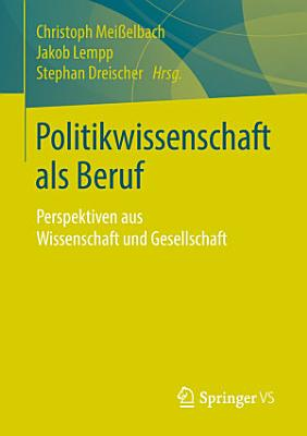 Politikwissenschaft als Beruf PDF