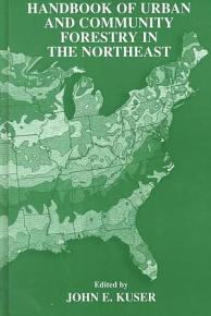 Handbook of Urban and Community Forestry in the Northeast PDF