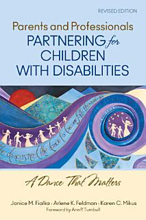 Parents and Professionals Partnering for Children With Disabilities Book