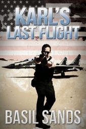 Karl's Last Flight