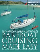 Bareboat Cruising Made Easy PDF