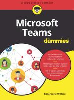 Microsoft Teams f  r Dummies PDF