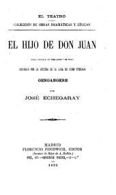 El hijo de Don Juan: drama original en tres actos y en prosa