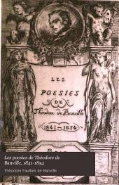 Les poésies de Théodore de Banville, 1841-1854