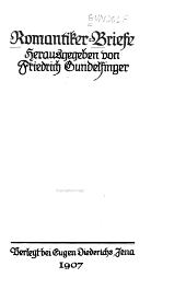 Romantiker-Briefe hrsg. Von Friedrich Gundelfinger