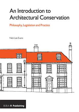 An Introduction to Architectural Conservation PDF
