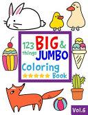 123 Things BIG and JUMBO Coloring Book VOL. 6