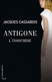 Antigone l'insoumise