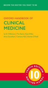 Oxford Handbook of Clinical Medicine: Edition 10
