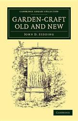 Garden Craft Old And New Book PDF