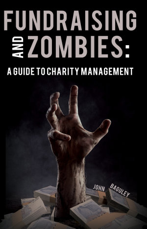 Fundraising and Zombies  A Guide to Charity Management