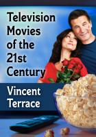 Television Movies of the 21st Century PDF