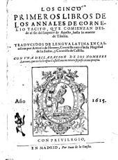 Los Cinco primeros libros de los Annales de Cornelio Tacito: que comienzan desde el fin del Imperio de Agusto hasta la muerte de Tiberio