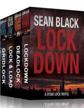 4 Action-Packed Ryan Lock Thrillers: Lockdown; Deadlock; Gridlock: Ryan Lock Books 1-3 Plus Bonus Story