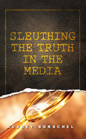 Sleuthing the Truth in the Media PDF