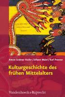 Kulturgeschichte des fr  hen Mittelalters PDF