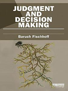 Judgment and Decision Making PDF