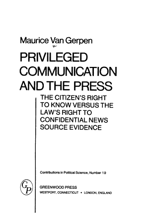Privileged Communication and the Press PDF