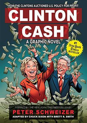 Clinton Cash: A Graphic Novel