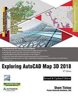 Exploring AutoCAD Map 3D 2018  8th Edition PDF