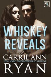 Whiskey Reveals: A Contemporary Romantic Suspense Whiskey and Lies Novel