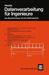 Datenverarbeitung für Ingenieure: des Maschinenbaus und der Elektrotechnik