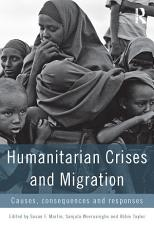 Humanitarian Crises and Migration PDF