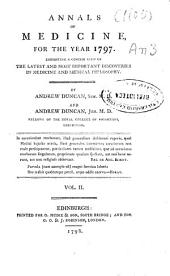 Annals of Medicine, for the Year ...: Exhibiting a Concise View of the Latest and Most Important Discoveries in Medicine and Medical Philosophy, Volume 2
