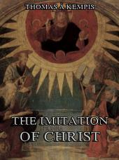 The Imitation Of Christ (Annotated Edition)