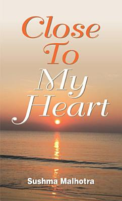Close to My Heart PDF