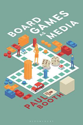 Board Games as Media PDF