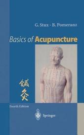 Basics of Acupuncture: Edition 4