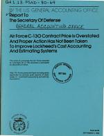 Air Force C-130 Contract Price is Overstated and Proper Action Has Not Been Taken to Improve Lockheed's Cost Accounting and Estimating Systems