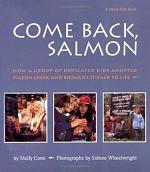 Come Back, Salmon