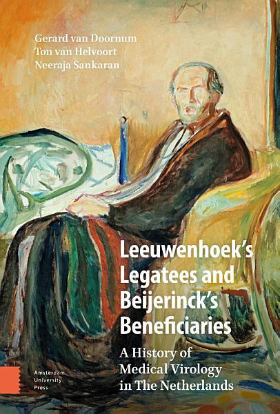 Leeuwenhoek s Legatees and Beijerinck s Beneficiaries PDF