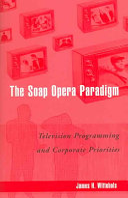 The Soap Opera Paradigm