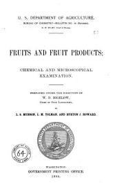 Fruits and Fruit Products: Chemical and Microscopical Examination