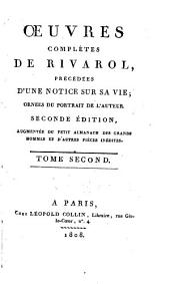 Oeuvres complètes de Rivarol, précédées d'une notice sur sa vie, ornées du portrait de l'auteur: Volume 2
