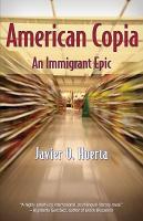 American Copia  An Immigrant Epic PDF
