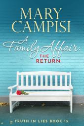A Family Affair: The Return