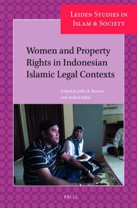 Women and Property Rights in Indonesian Islamic Legal Contexts PDF