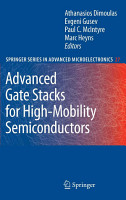 Advanced Gate Stacks for High Mobility Semiconductors PDF