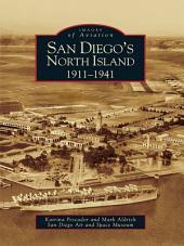San Diego's North Island: 1911-1941