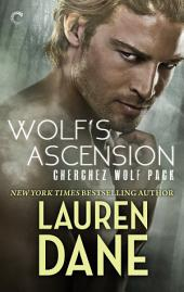Wolf's Ascension: A Sexy Wolf Shifter Paranormal Romance