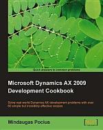 Microsoft Dynamics AX 2009 Development Cookbook